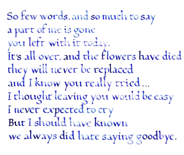 Saying Goodbye So Few Words