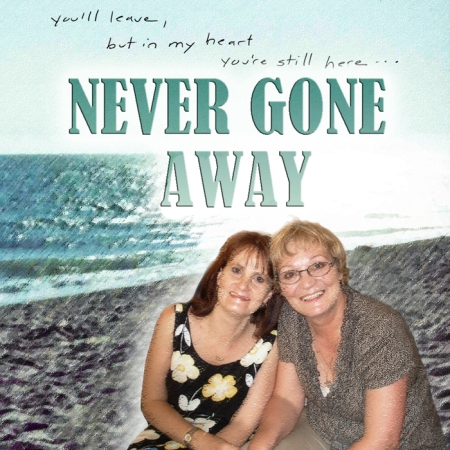 NEVER GONE AWAY Tersia & Vic