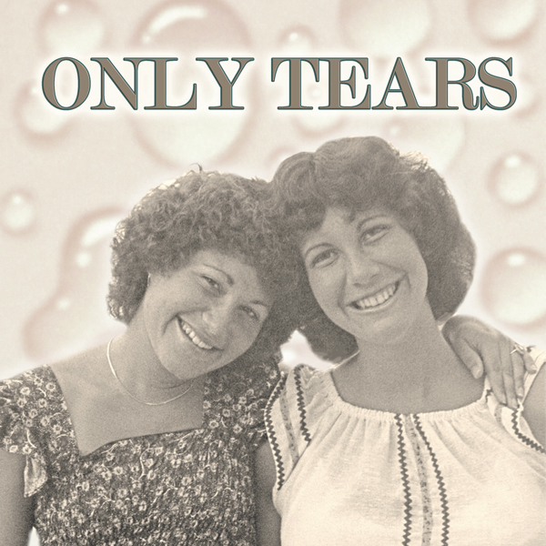 ONLY TEARS 2