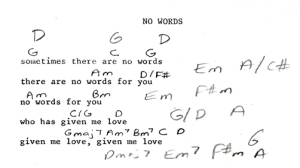"This is an example of an old song where all I had was this sheet. ""No Words"" didn't have any verses and I couldn't remember the melody."
