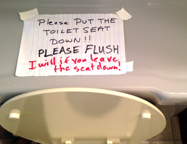 "My youngest son wrote the words, ""Please, flush!"" under my words on the sign even though it was usually his older brother who was the culprit."