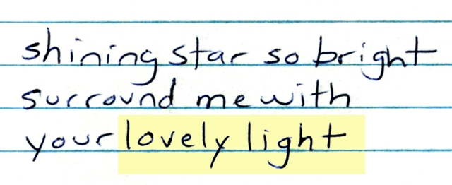 "From my song ""My Shining Star."""