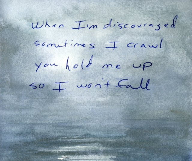 When I'm discouraged