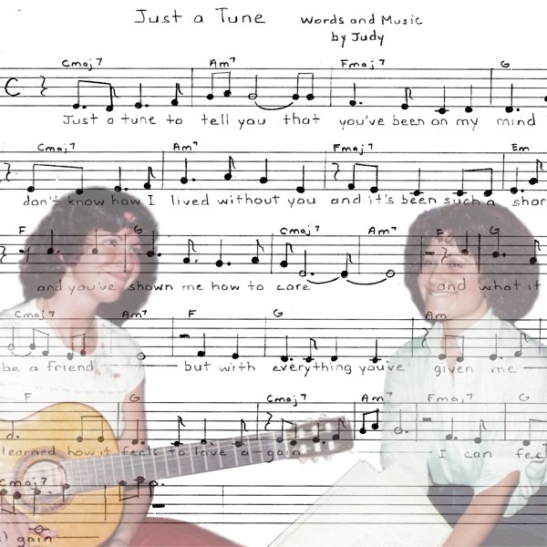 Judy, Cheryl & Just a Tune
