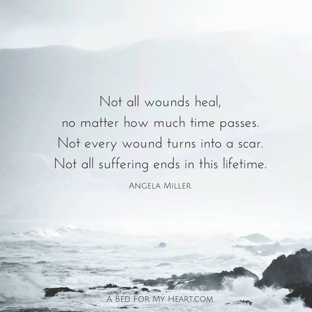 Not all wounds heal