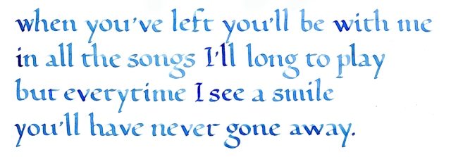 "These lyrics are from my song ""Never Gone Away."""