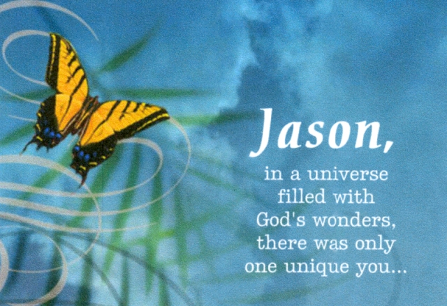 My sister-in-law, Jo, created this card for me. She and my brother always remember Jason's birthday.